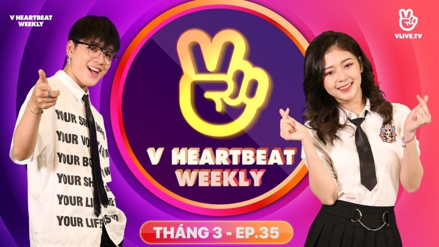 V HEARTBEAT WEEKLY - Tập 35