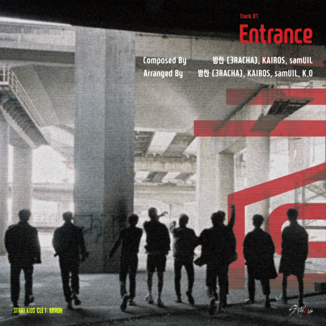 "Stray Kids(스트레이 키즈) <Clé 1 : MIROH> UNVEIL : TRACK ""Entrance"""