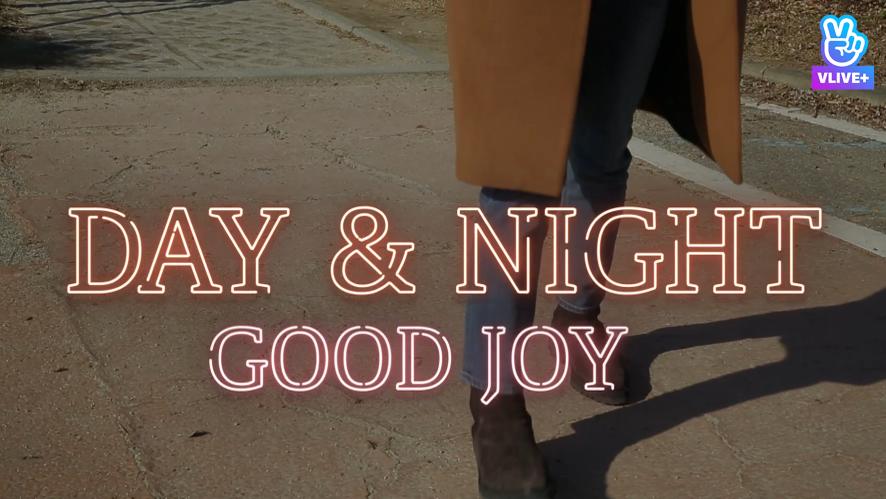 'Day&Night' - GOOD JOY (VCR)