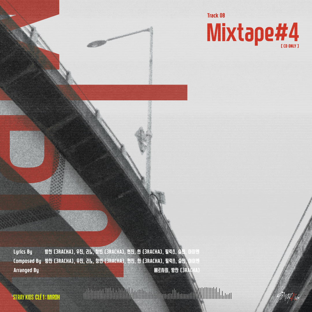 "Stray Kids(스트레이 키즈) <Clé 1 : MIROH> UNVEIL : TRACK ""Mixtape#4"""