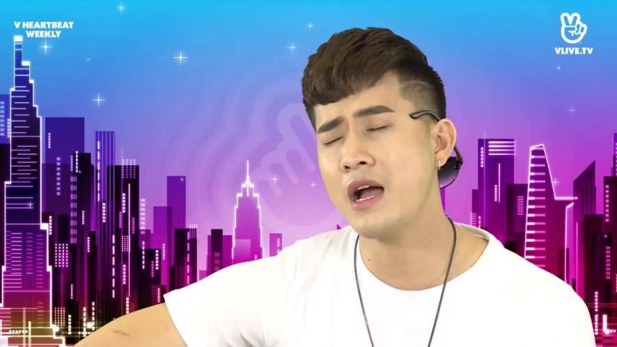 Thanh Hưng hát Sai người sai thời điểm - V HEARTBEAT WEEKLY