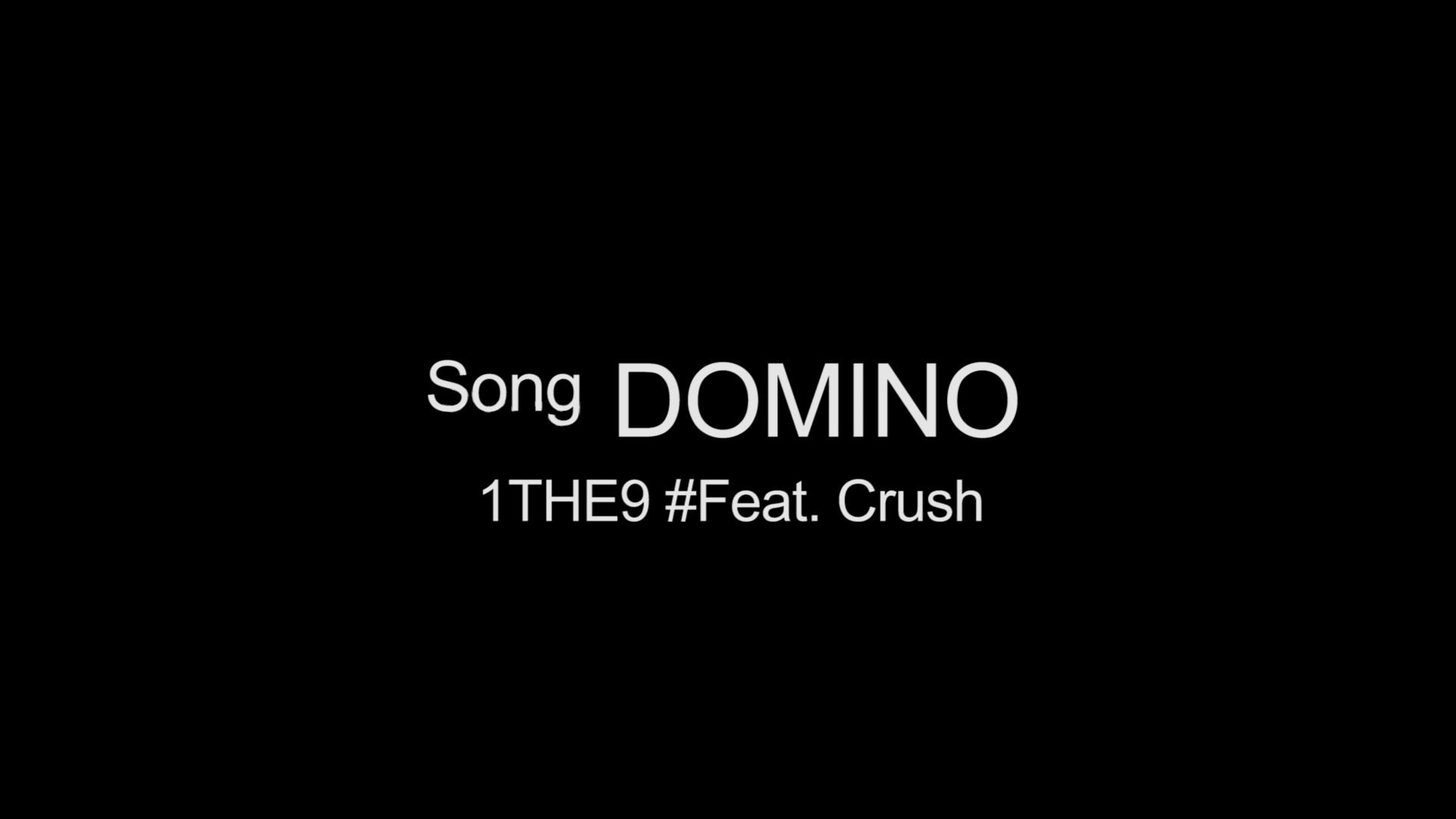 [1THE9]원더나인 - Domino (Feat. Crush) (Prod. Crush, Gxxd)