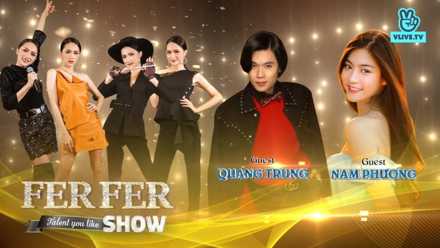 Fer Fer Show - Khách mời Quang Trung & Nam Phương [Tập 12]