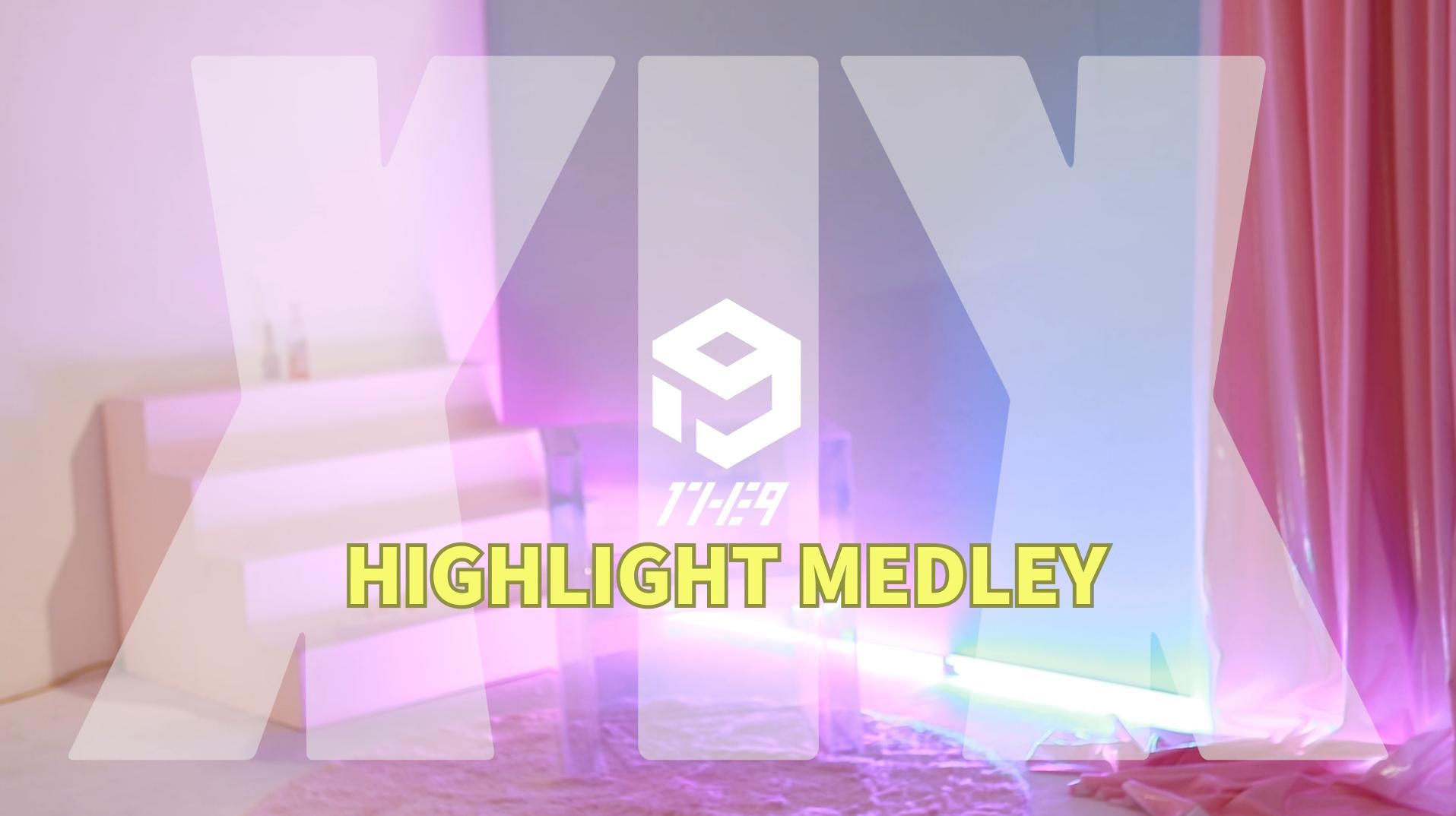 원더나인(1THE9) - 1st MINI ALBUM 'XIX' Highlight Medley