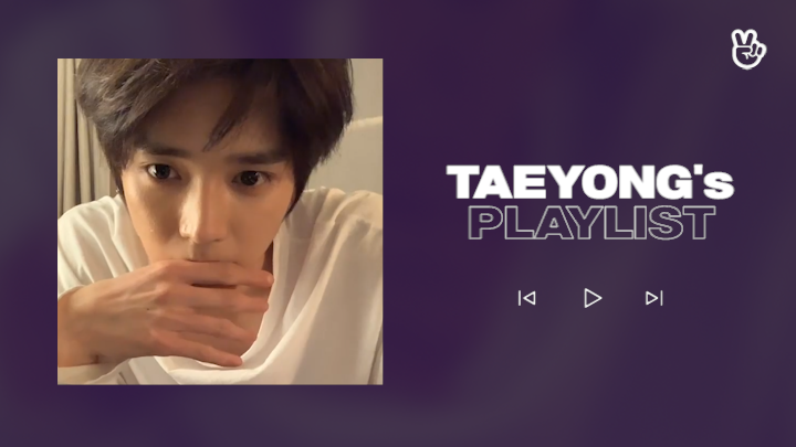[V PICK! Playlist] NCT TAEYONG's Play List💚🎶