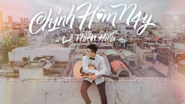LÊ THIỆN HIẾU - CHÍNH HÔM NAY (TODAY) | Official Music Video