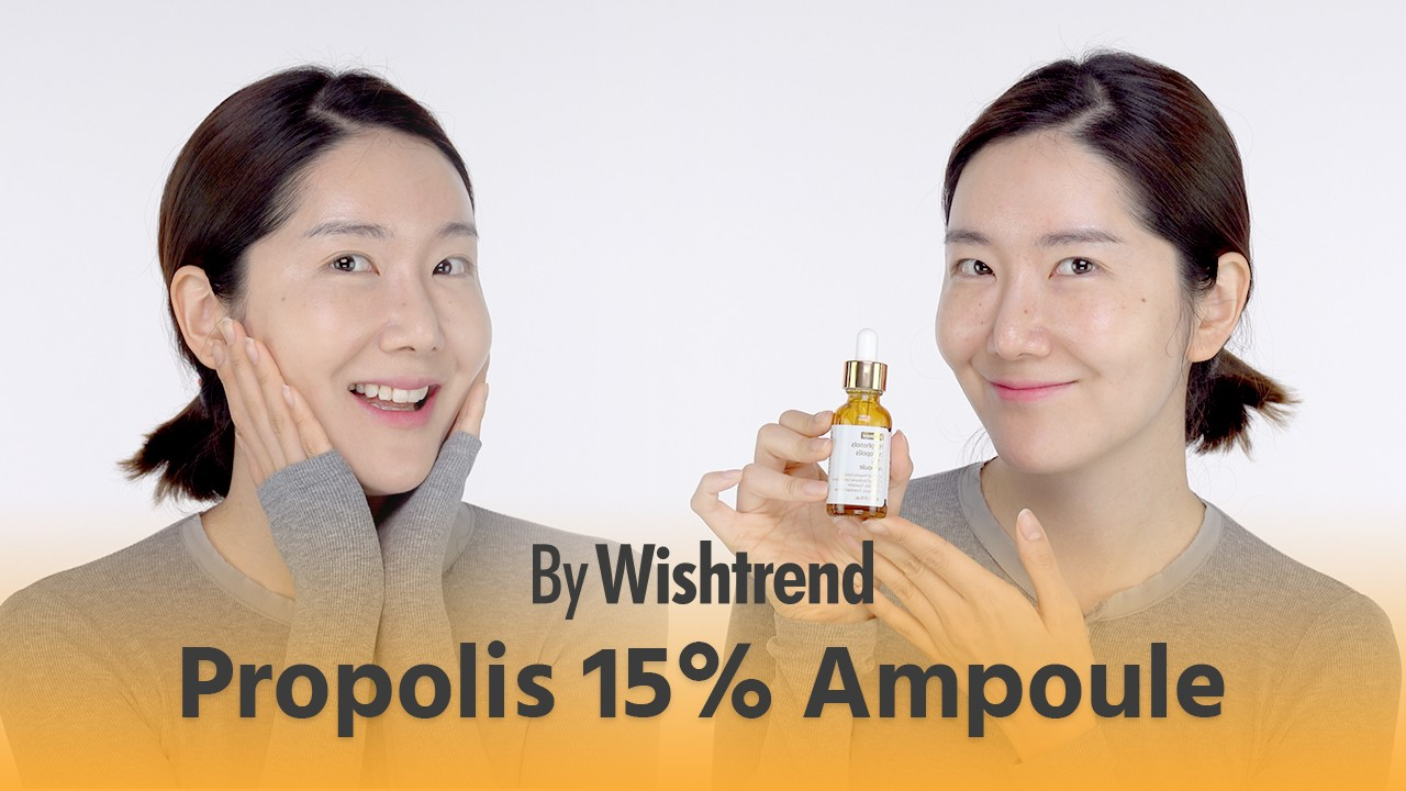 How to Maximize Propolis Skincare for Anti-Aging & Acne Skincare | BY WISHTREND Propolis 15% Ampoule