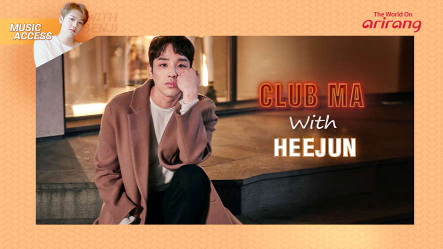 Club MA with HAN HEEJUN