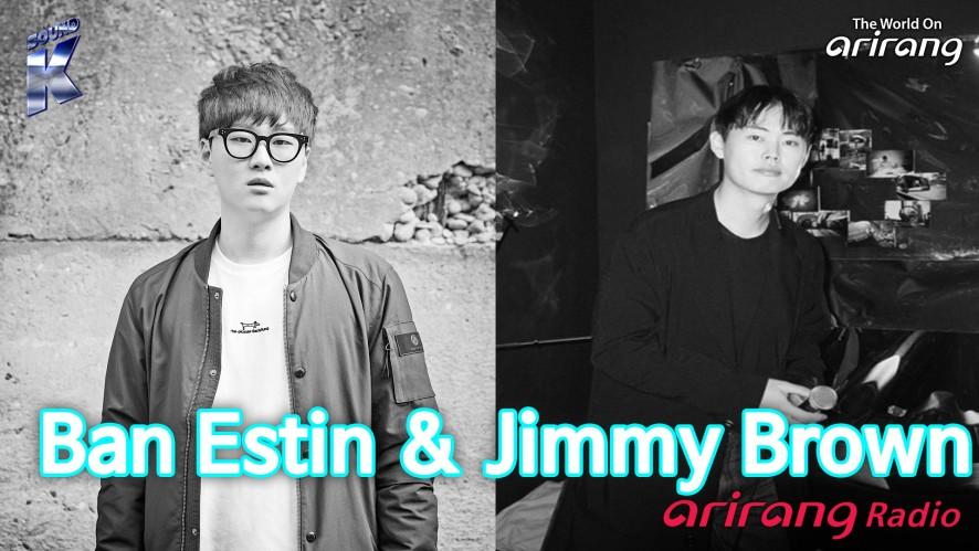 Arirang Radio (Sound K / Ban Estin & Jimmy Brown)