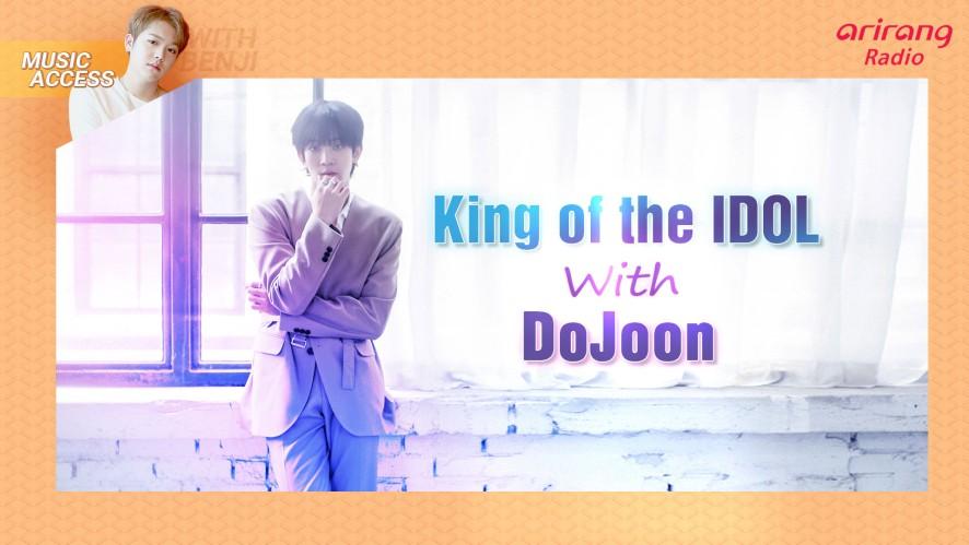 King of the IDOL with DoJoon