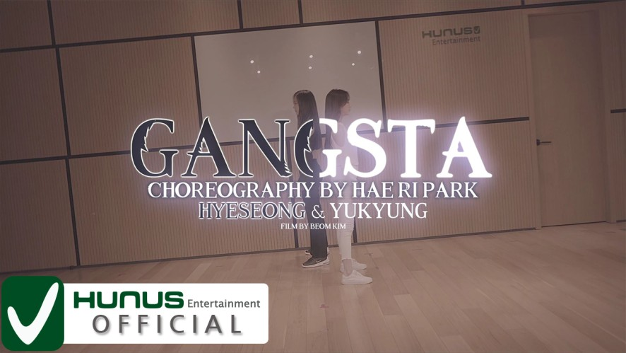 [Special] Kehlani - Gangsta Choreography Practice Video by 혜성 & 유경 (Hyeseong&Yukyung)
