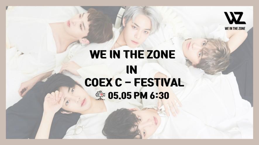 WE IN THE ZONE C-FESTIVAL