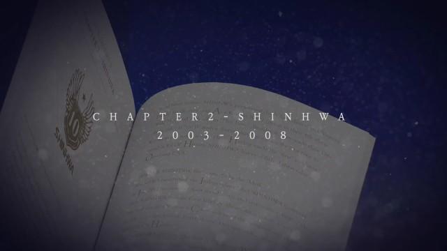 2019 SHINHWA CONCERT 'CHAPTER4' - CHAPTER2(2003-2008) VCR [ENG/JPN/CHN SUB]