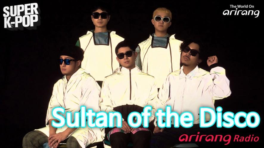 Arirang Radio (Super K-Pop / Sultan of the Disco)