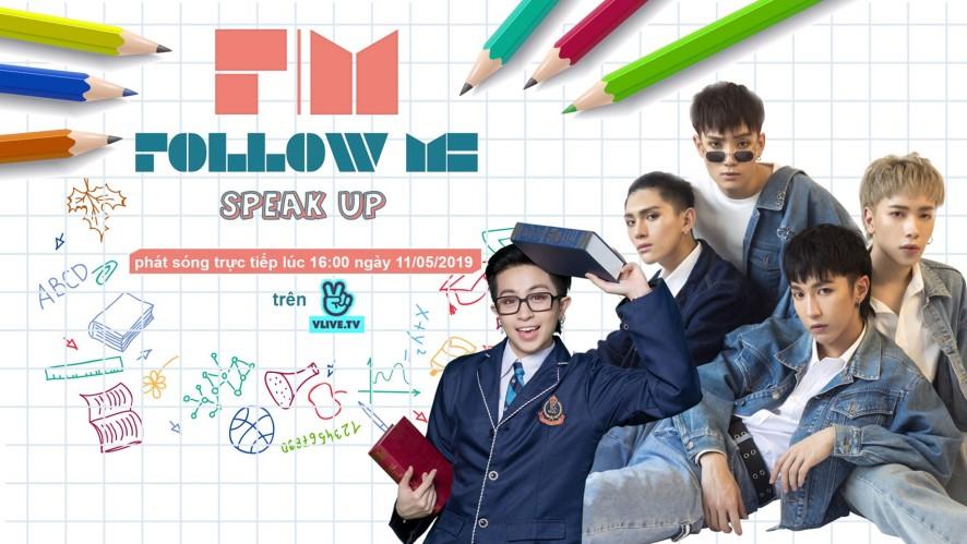 [Follow Me 3] SPEAK UP - Khách mời Monstar - Tập 2