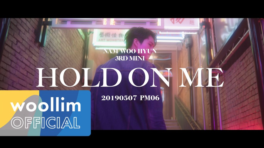 "남우현(Nam Woo Hyun) ""Hold On Me"" Teaser (Long ver.)"