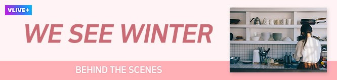 fromis_9 x WE SEE WINTER: BEHIND THE SCENES