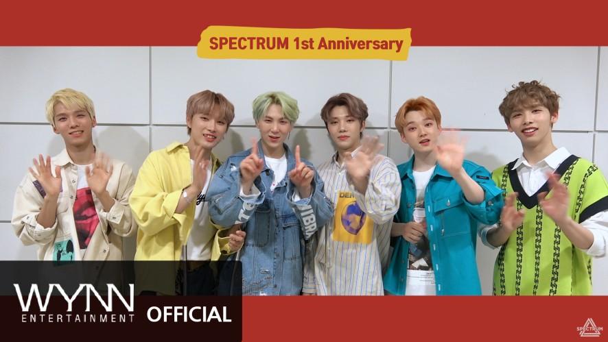 SPECTRUM(스펙트럼) 1st Anniversary Message