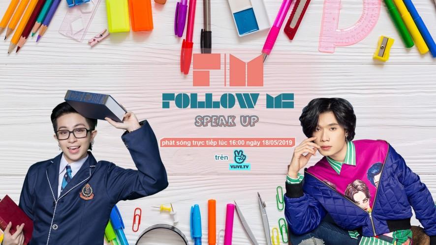 [Follow Me 3] SPEAK UP - Khách mời Quang Trung - Tập 3
