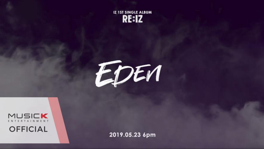 아이즈(IZ) 1ST SINGLE ALBUM 'RE:IZ' 에덴(EDEN) LYRIC CARD INTRO VER.