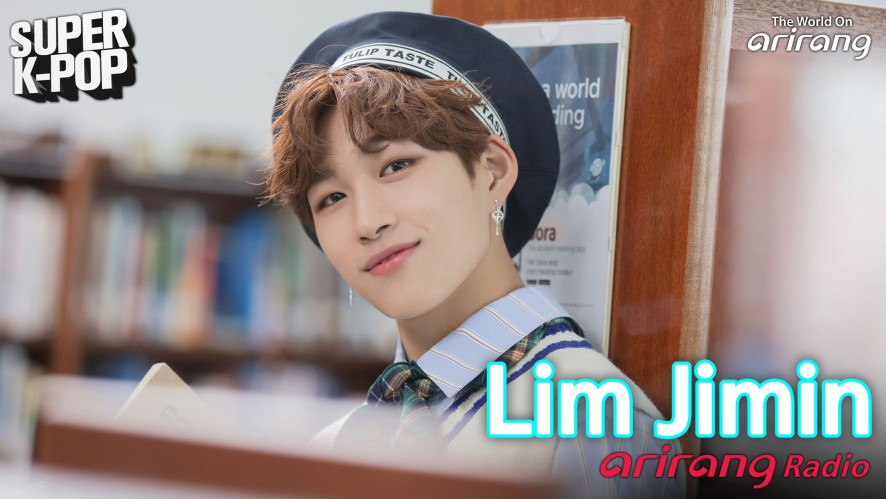 Arirang Radio (Super K-Pop / Lim Jimin)
