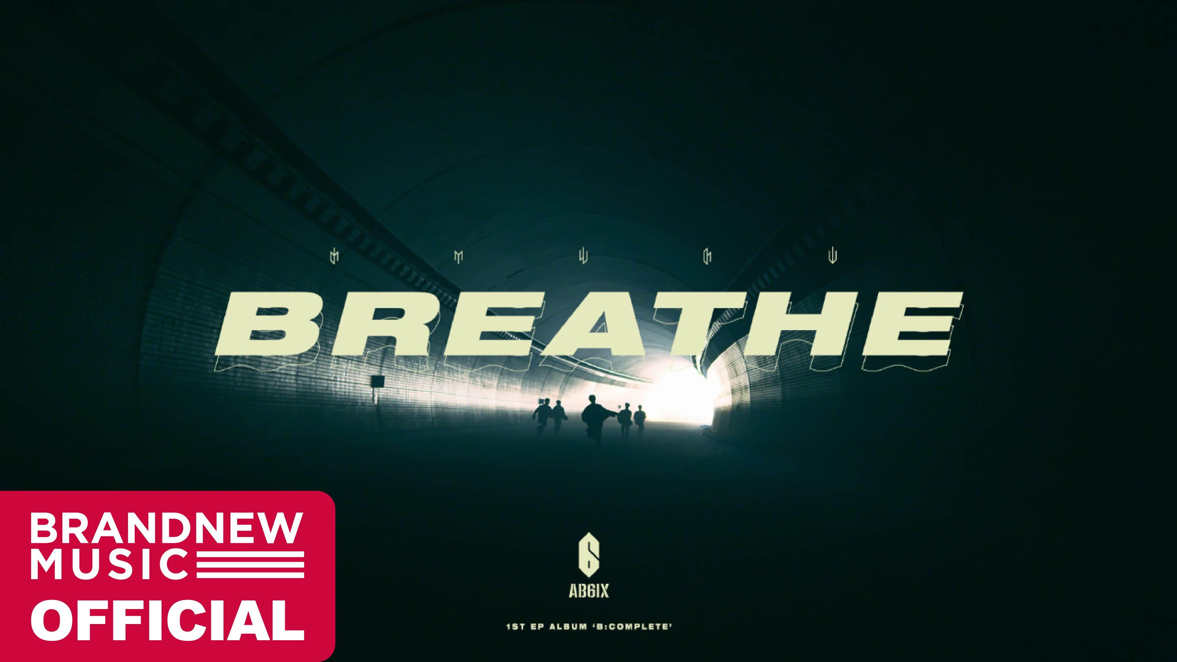 AB6IX (에이비식스) 'BREATHE' M/V