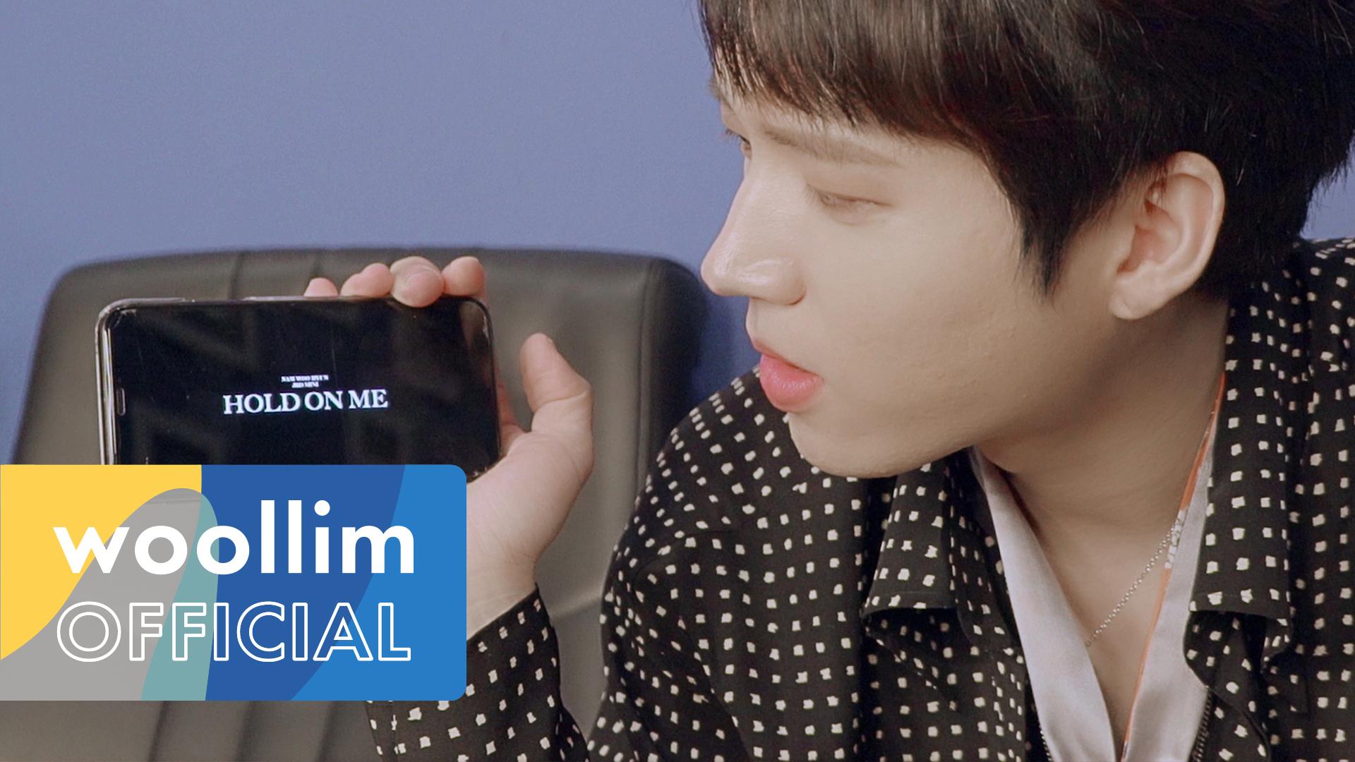 """남우현(Nam Woo Hyun) """"Hold On Me"""" Ep.5"""