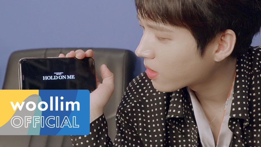 "남우현(Nam Woo Hyun) ""Hold On Me"" Ep.5"