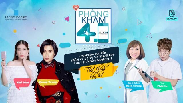 Phòng Khám 4.0 - Tập 3 - Khách mời Quang Trung
