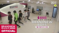 AB6IX (에이비식스) REALITY SHOW 'BRANDNEWBOYS' TRAILER #6