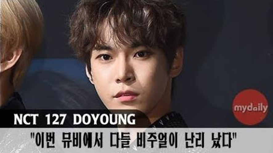 "[NCT 127] ""이번 뮤비에서 다들 비주얼 난리"""