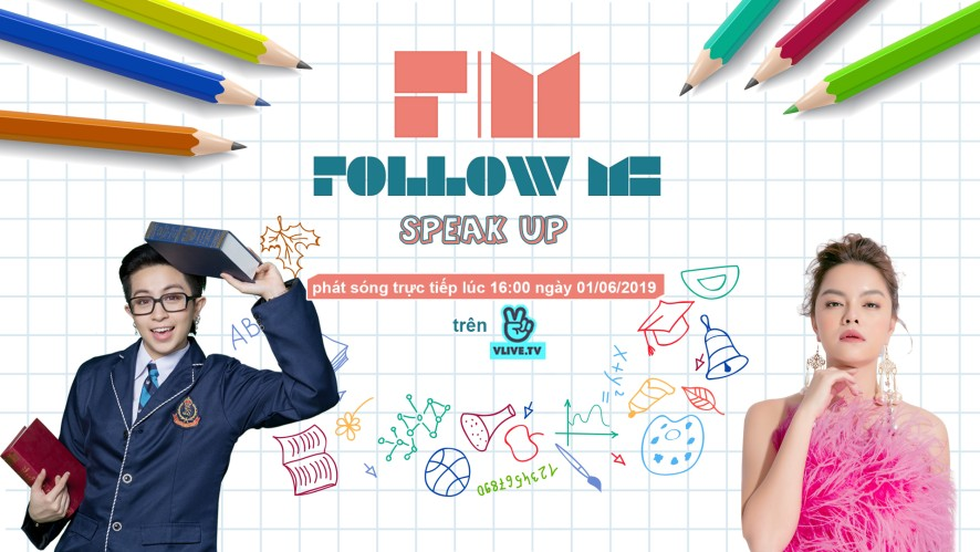 Follow Me 3 - Speak up - Khách mời Phạm Quỳnh Anh