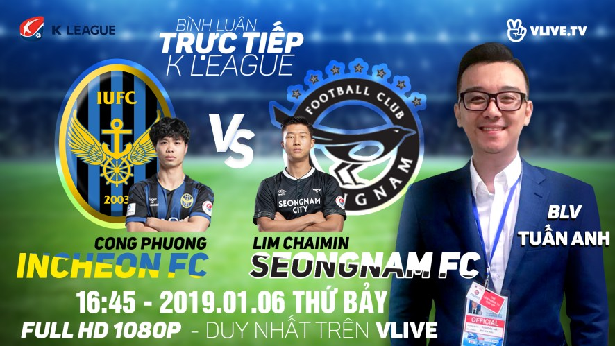 [TRỰC TIẾP] INCHEON UNITED vs SEONGNAM FC | BLV: Tuấn Anh