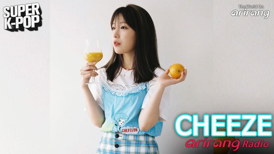 Arirang Radio (Super K-Pop / CHEEZE)