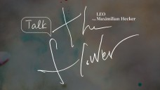 레오(LEO) - Talk 'the flower' with Maximilian Hecker