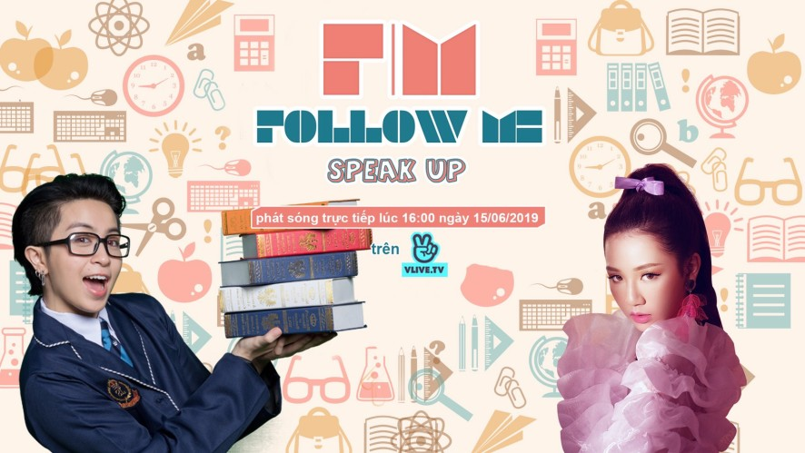 Follow Me 3 - Speak up - Khách mời Amee
