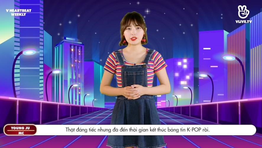[V HEARTBEAT WEEKLY] Ep.47- K POP CHART & NEWS