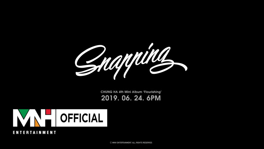 "청하(CHUNG HA) - ""Snapping"" Music Video Teaser 1"