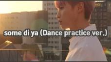 충완 - some di ya (Dance practice ver.)
