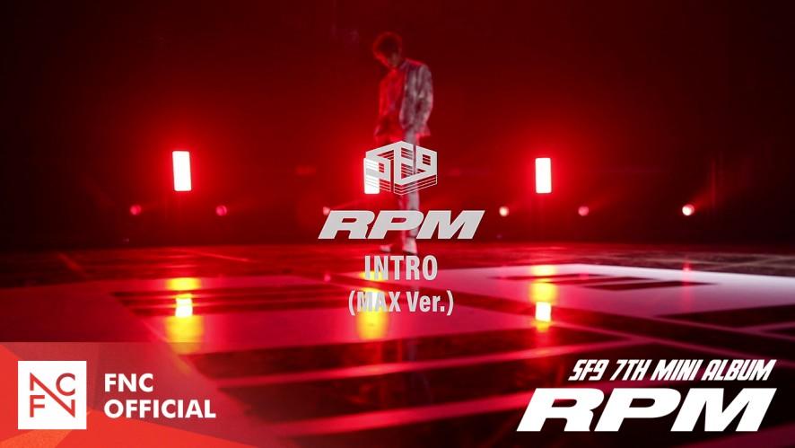SF9 『RPM』 INTRO PERFORMANCE - Choreography by YOUNG BIN X TAE YANG X CHA NI