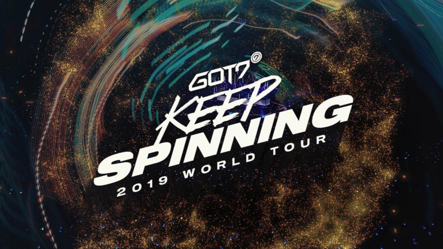 GOT7(갓세븐) 2019 WORLD TOUR 'KEEP SPINNING' SPOT