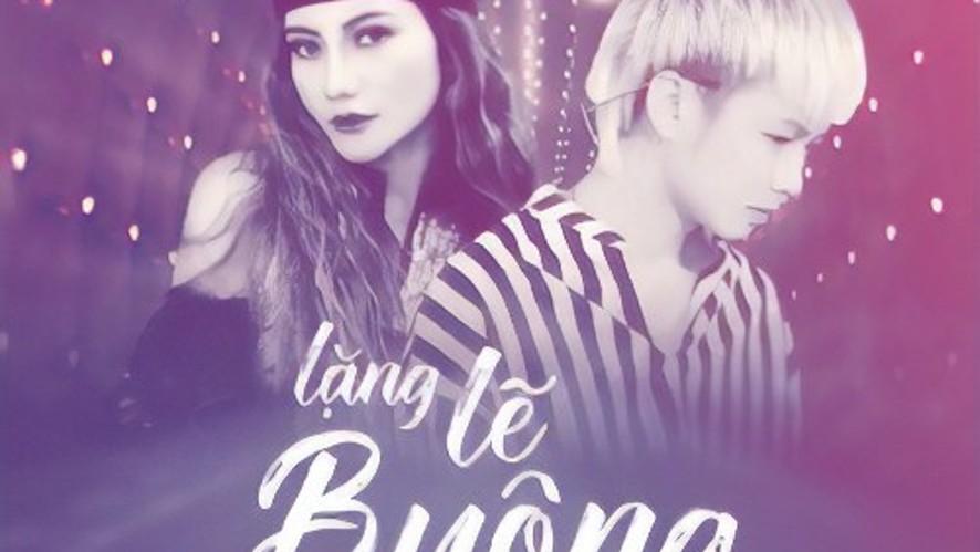 LẶNG LẼ BUÔNG I Rô Ti x Yuni Boo [ Official Video ]
