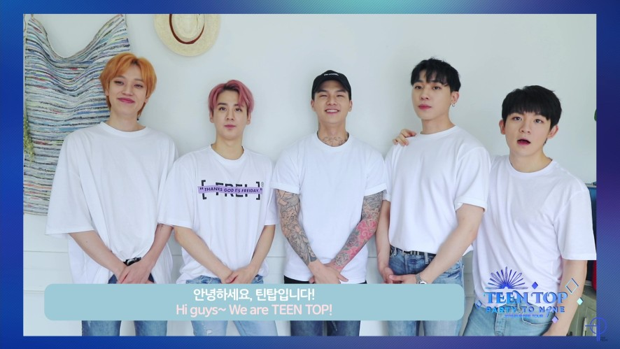 [TEEN TOP PARTY TO.N9NE 2019 EUROPE TOUR] Message