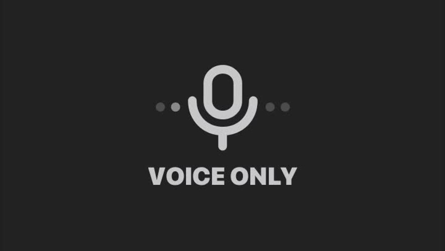 VOICE ONLY🌙