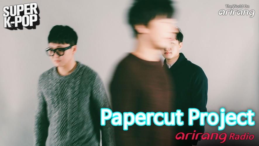 Arirang Radio (Super K-Pop / Papercut Project)