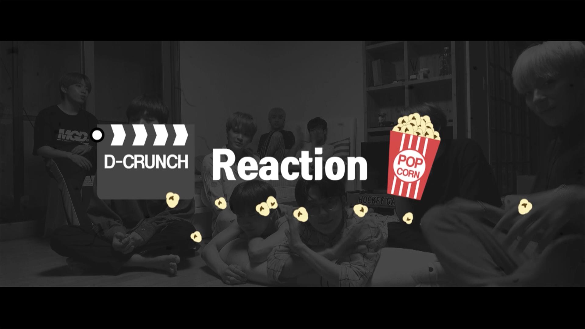 D-CRUNCH(디크런치) - Movie Reaction