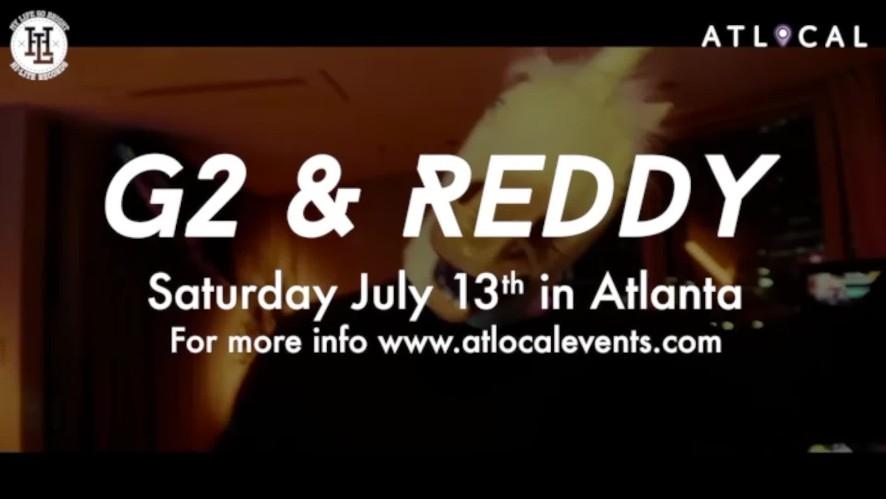 G2 & Reddy - Hotlanta Summer Jam