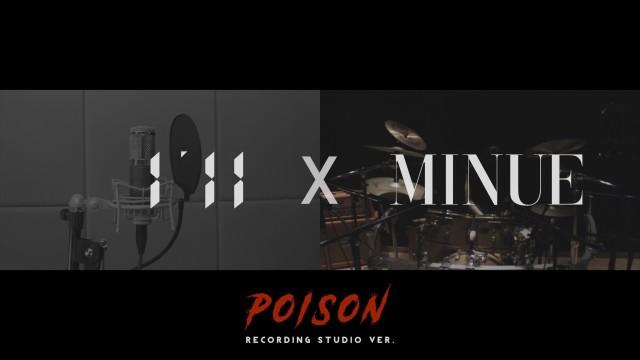 I'll X MINUE - 'POISON'(Studio ver.)