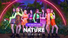 [Replay][I'm Celuv] 네이처(NATURE), 두 눈 뗄 수 없는 예쁨 가득! (Celuv.TV)