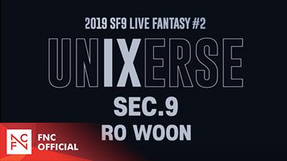 2019 SF9 LIVE FANTASY #2 UNIXERSE 9 SECONDS – RO WOON